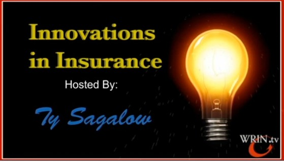 Innovation In Insurance hoste by Ty Sagalow